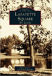 Lafayette-Square-Images-of-America-Series